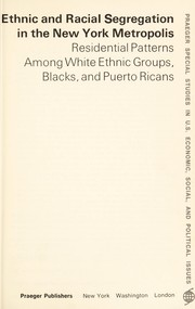 Cover of: Ethnic and racial segregation in the New York metropolis