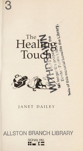 The healing touch by Janet Dailey