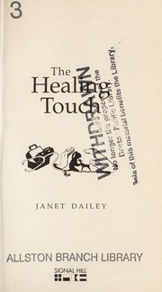 Cover of: The healing touch | Janet Dailey