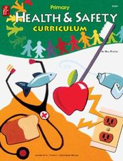 Cover of: Health and Safety Curriculum, Primary | Max Fischer