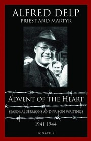 Cover of: Advent of the Heart | Alfred Delp