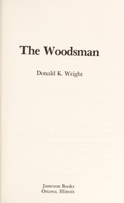 Cover of: The woodsman
