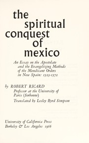Cover of: The spiritual conquest of Mexico