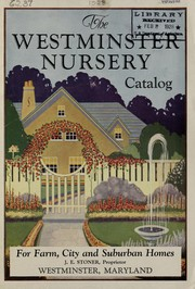 Cover of: The Westminster Nursery catalog for farm, city and suburban homes