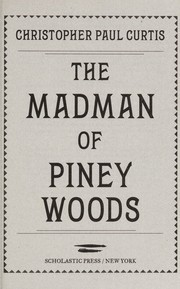 Cover of: The madman of Piney Woods