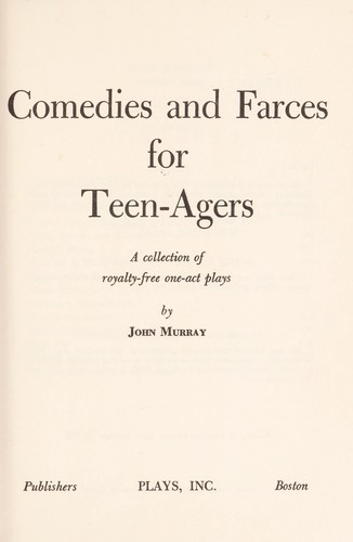 Comedies and farces for teen-agers by Murray, John