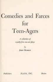 Cover of: Comedies and farces for teen-agers | Murray, John