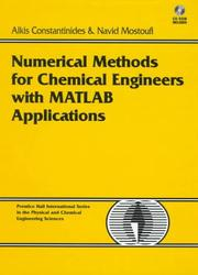 Cover of: Numerical methods for chemical engineers with MATLAB applications