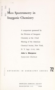 Cover of: Mass spectrometry in inorganic chemistry | American Chemical Society. Division of Inorganic Chemistry.