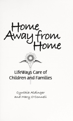Home away from home by Cynthia Aldinger