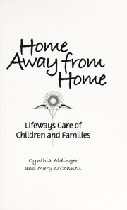 Cover of: Home away from home | Cynthia Aldinger