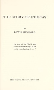Cover of: The story of Utopias | Lewis Mumford