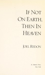 Cover of: If not on earth, then in heaven | Joel Redon