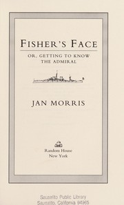 Cover of: Fisher's face, or, Getting to know the admiral