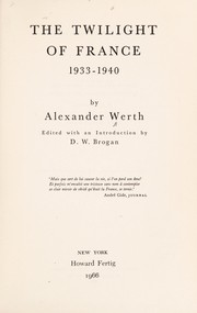 Cover of: The twilight of France, 1933-1940
