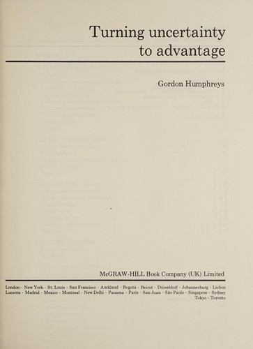 Turning uncertainty to advantage by Gordon Humphreys