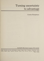 Cover of: Turning uncertainty to advantage | Gordon Humphreys