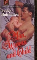 Cover of: Man, Woman and Child | Bobby Hutchinson