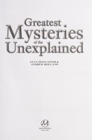 Cover of: Greatest mysteries of the unexplained | Lucy Doncaster