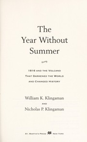 The year without summer by William K. Klingaman