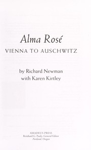Alma Rose: Vienna to Auchwitz