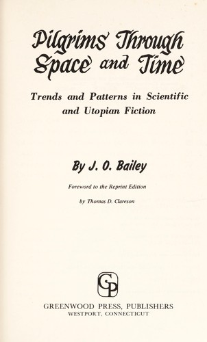 Pilgrims through space and time by J. O. Bailey