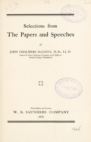 Cover of: Selections from the papers and speeches of John Chalmers DaCosta