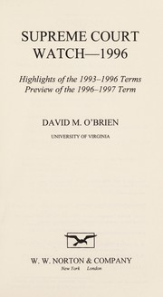 Cover of: Supreme Court Watch 1996: Highlights of the 1993-1996 Terms, Preview of the 1996-1997 Terms