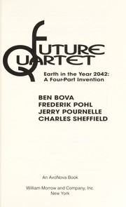 Cover of: Future Quartet: Earth in the Year 2042: A Four-Part Invention