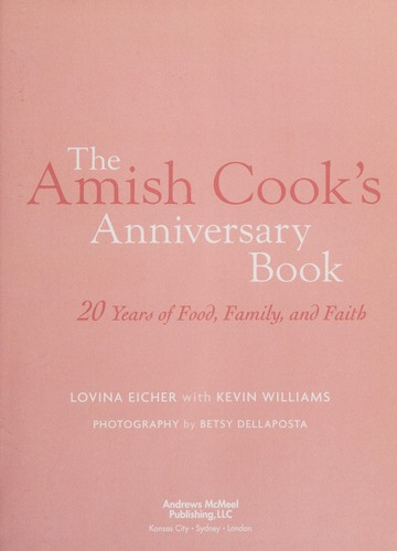 The Amish cook's anniversary book by Lovina Eicher