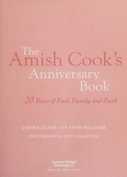 Cover of: The Amish cook's anniversary book | Lovina Eicher