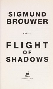 Cover of: Flight of shadows: a novel