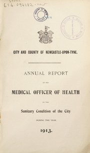 Cover of: [Report 1913] | Newcastle upon Tyne (England). City & County Council