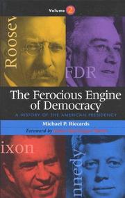 Cover of: The Ferocious Engine of Democracy: Volume Two | Michael liP. Riccards