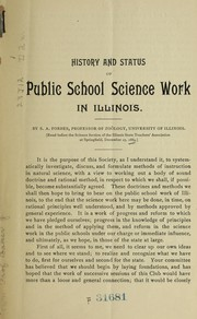 Cover of: History and status of public school science work in Illinois