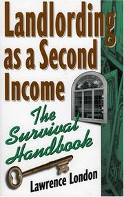 Cover of: Landlording as a second income | Lawrence London