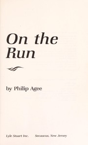 Cover of: On the run | Philip Agee