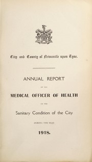 Cover of: [Report 1918] | Newcastle upon Tyne (England). City & County Council