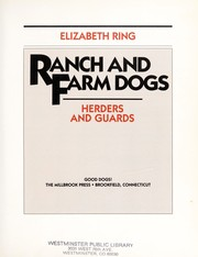 Cover of: Ranch and farm dogs | Elizabeth Ring
