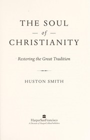 Cover of: The soul of Christianity | Huston Smith