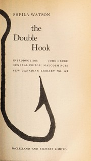 The double hook by Sheila Watson