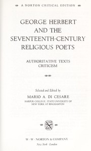 Cover of: George Herbert and the seventeenth-century religious poets: authoritative texts and criticism