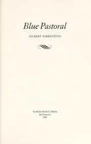 Cover of: Blue pastoral | Gilbert Sorrentino