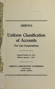 Cover of: Uniform Classification of Accounts for Gas Corporations | Arizona (State). Corporation Commission