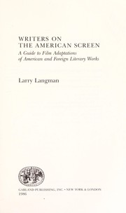 Cover of: Writers on the American screen | Larry Langman