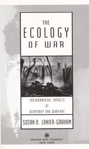 The ecology of war by Susan D. Lanier-Graham