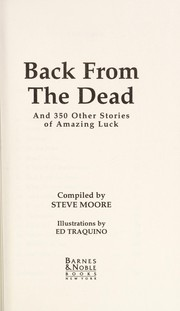 Cover of: Back From the Dead & 350 Other Stories of Amazing Luck