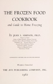 Cover of: The frozen food cookbook, and guide to home freezing. | Jean Irwin Simpson