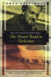 Cover of: The desert road to Turkestan
