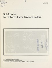 Cover of: Self-leveler for tobacco farm tractor-loaders. | Elmon E. Yoder